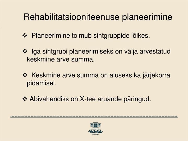 Rehabilitatsiooniteenuse planeerimine