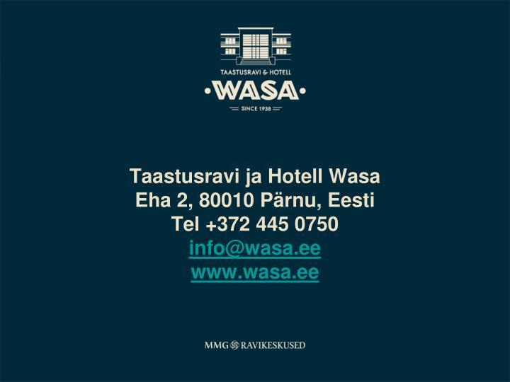 Taastusravi ja Hotell Wasa