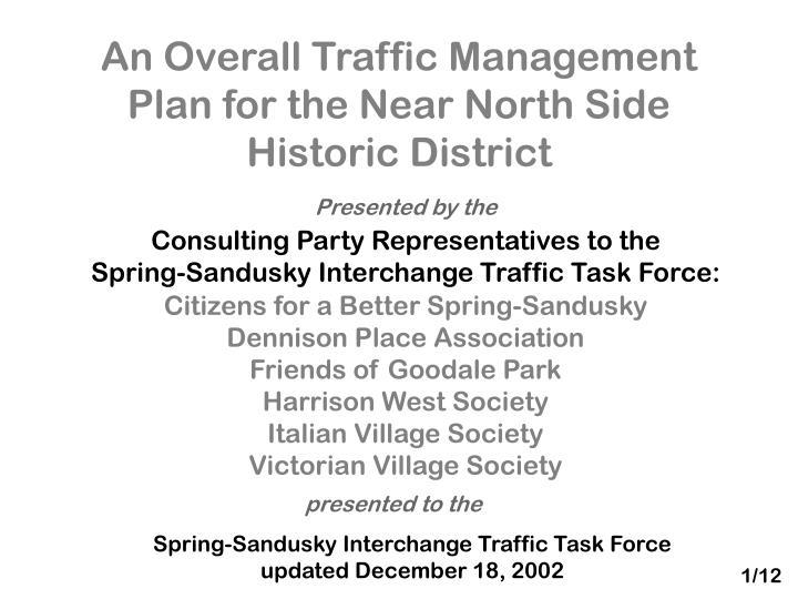 An overall traffic management plan for the near north side historic district