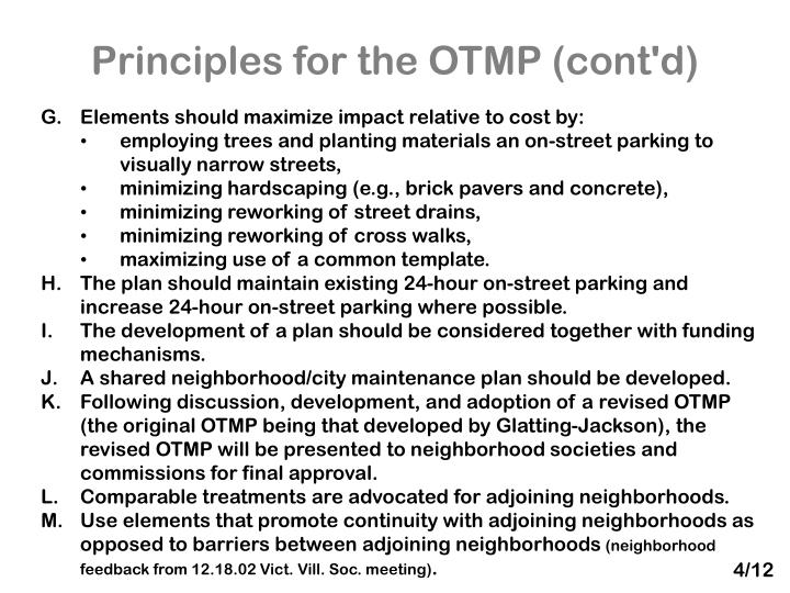 Principles for the OTMP (cont'd)