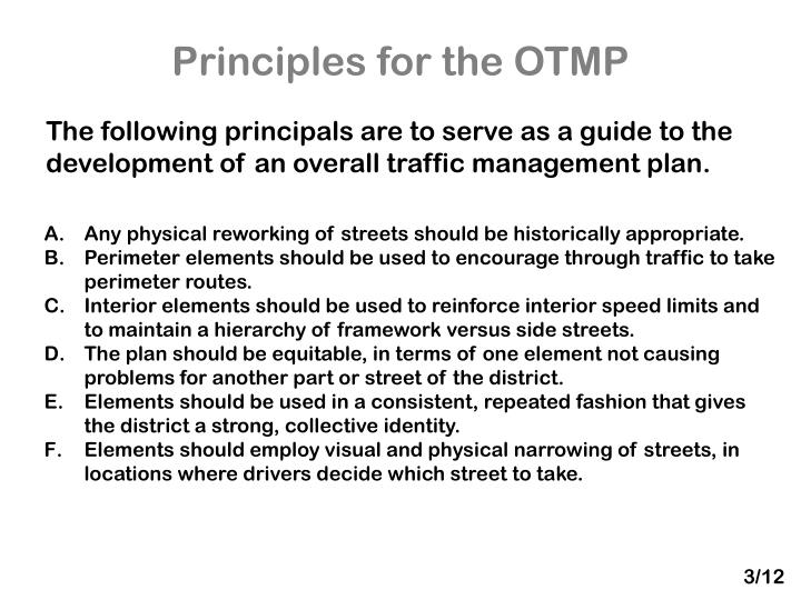 Principles for the OTMP