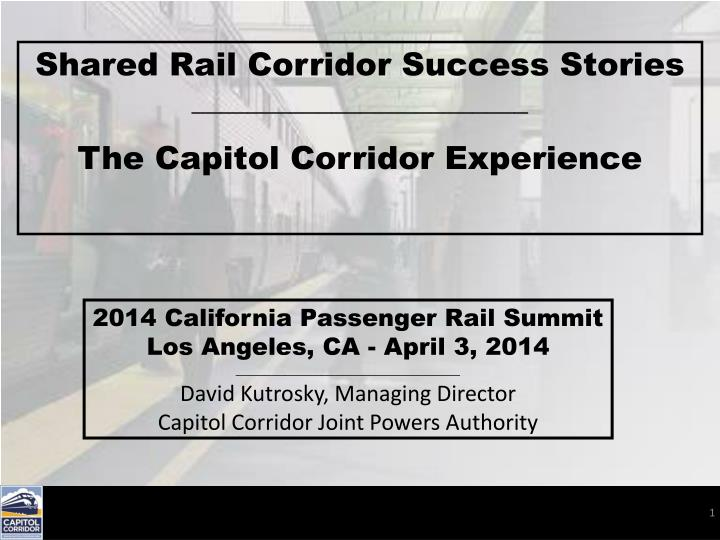 Shared Rail Corridor Success Stories