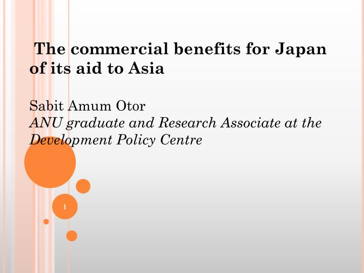 The commercial benefits for Japan of its aid to Asia