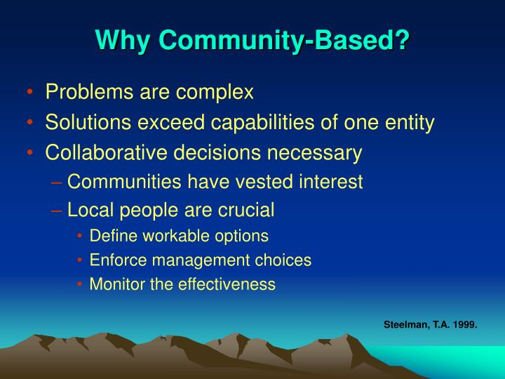 Why Community-Based?
