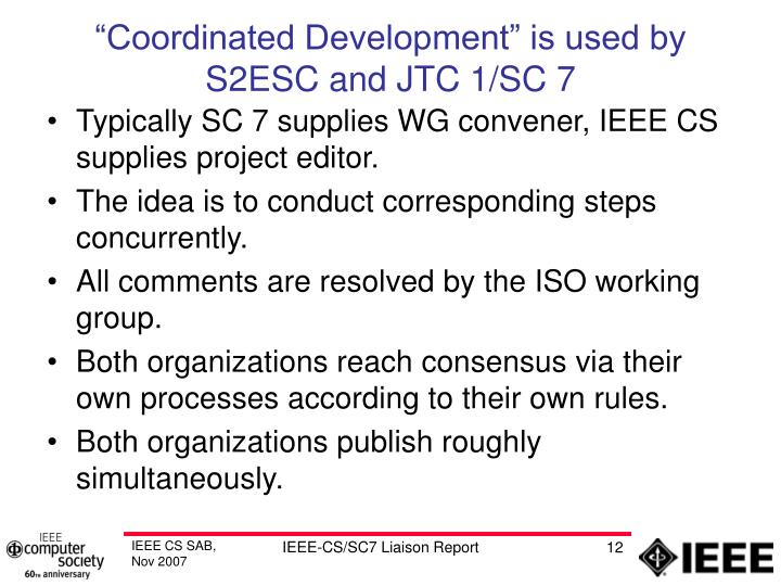 """Coordinated Development"" is used by S2ESC and JTC 1/SC 7"
