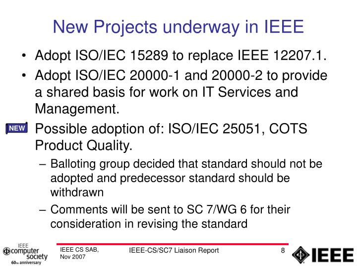 New Projects underway in IEEE
