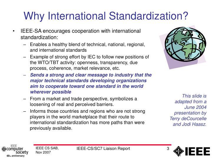 Why International Standardization?