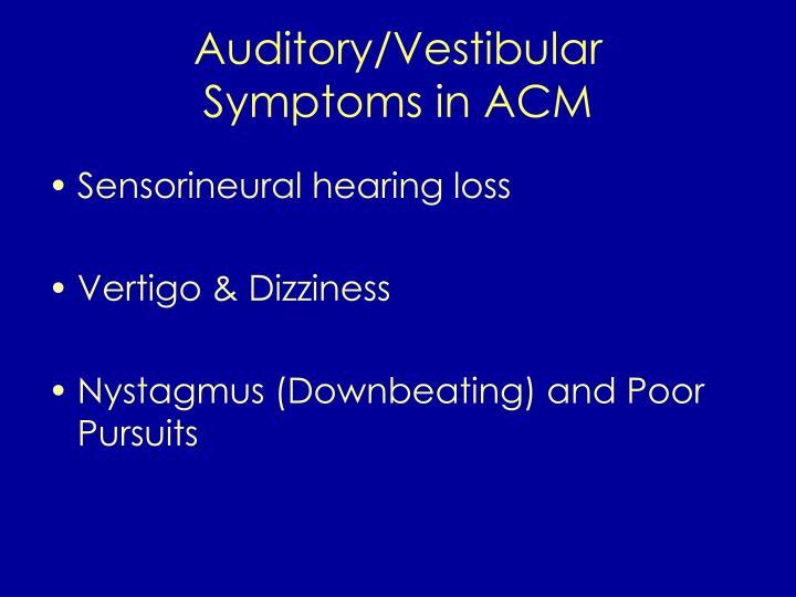 Auditory/Vestibular