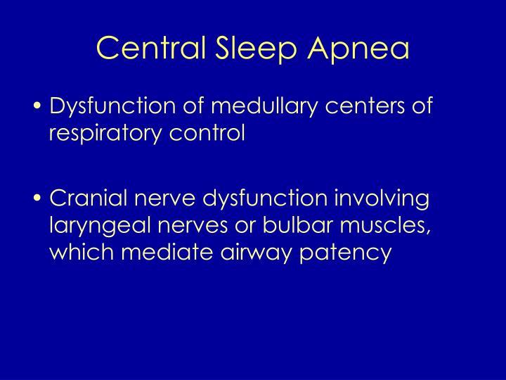 Central Sleep Apnea