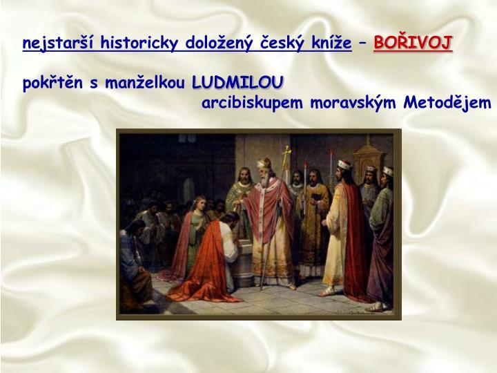 nejstarší historicky doložený český kníže