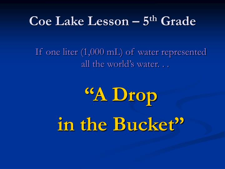 Coe Lake Lesson – 5
