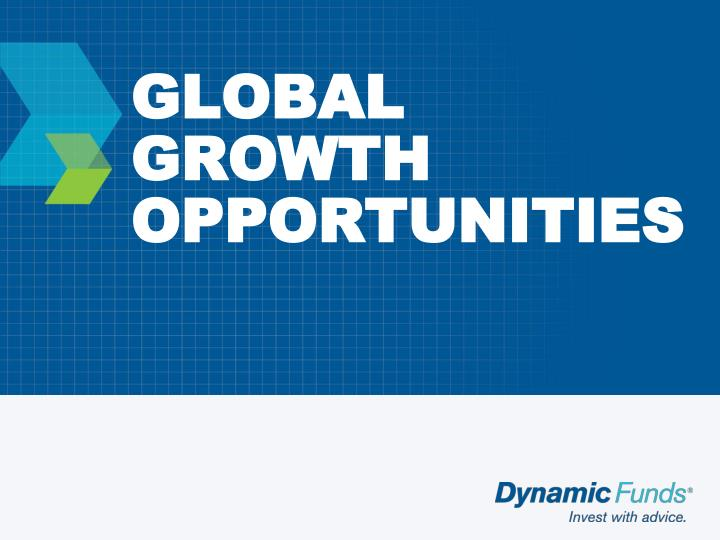 GLOBAL GROWTH OPPORTUNITIES