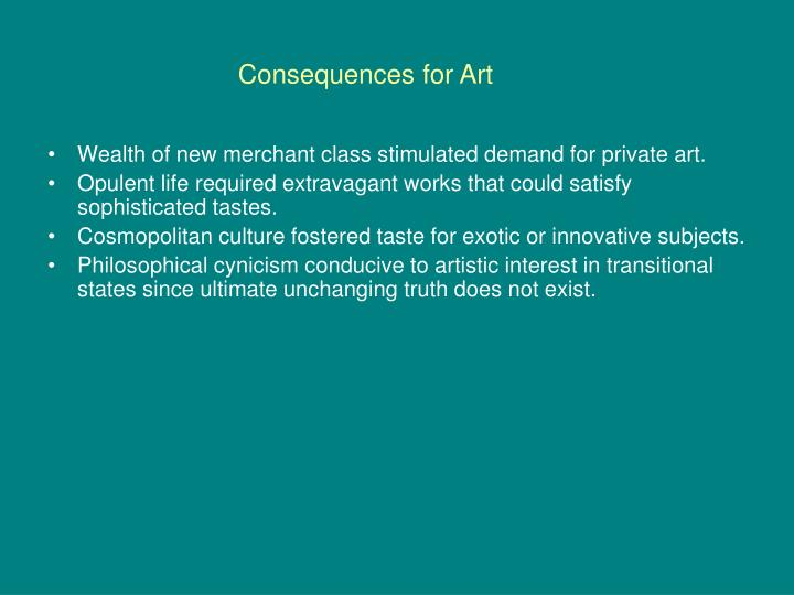 Consequences for art