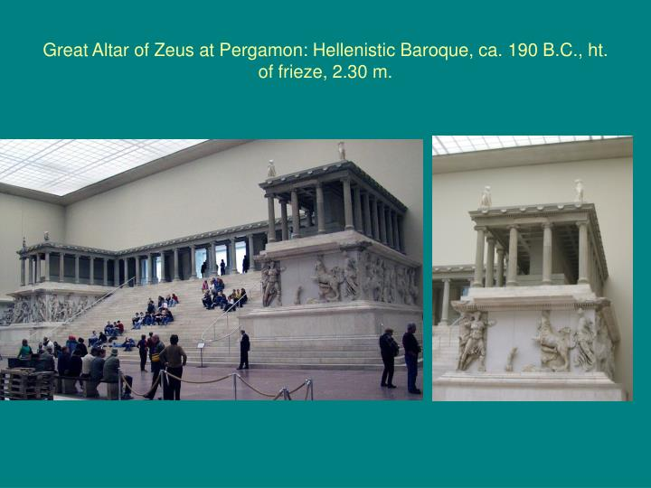 Great Altar of Zeus at Pergamon: Hellenistic Baroque, ca. 190 B.C., ht. of frieze, 2.30 m.