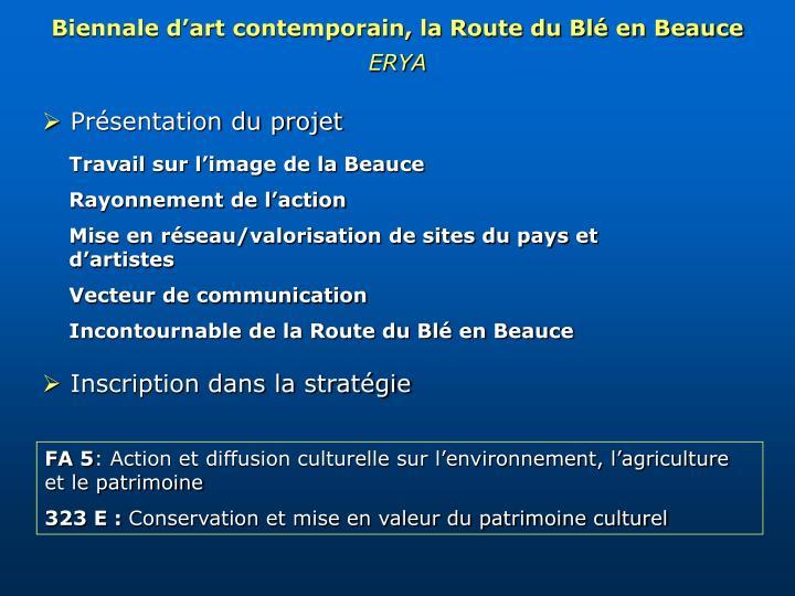 Biennale d'art contemporain, la Route du Blé en Beauce