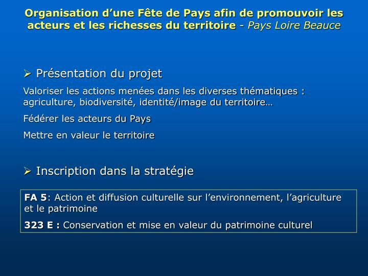 Organisation d'une Fête de Pays afin de promouvoir les acteurs et les richesses du territoire