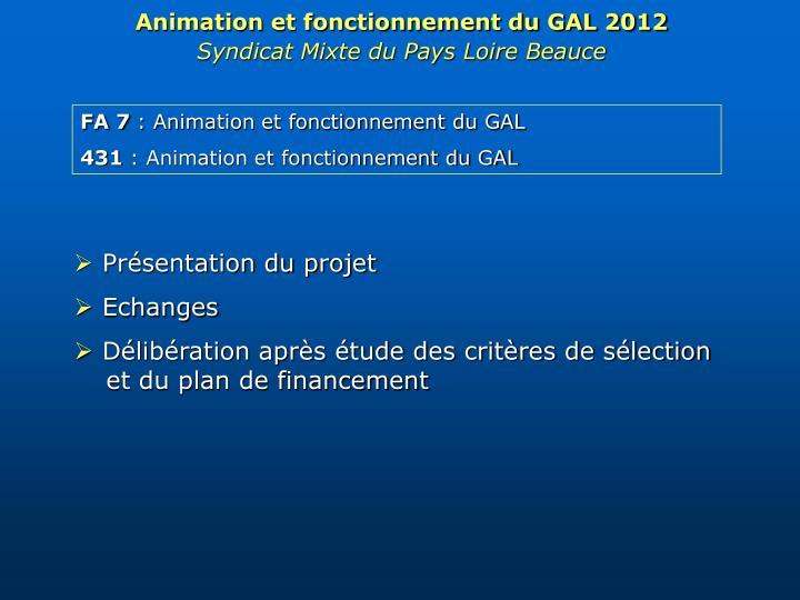 Animation et fonctionnement du GAL 2012