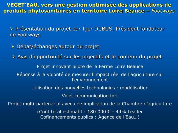 VEGET'EAU, vers une gestion optimisée des applications de produits phytosanitaires en territoire Loire Beauce –
