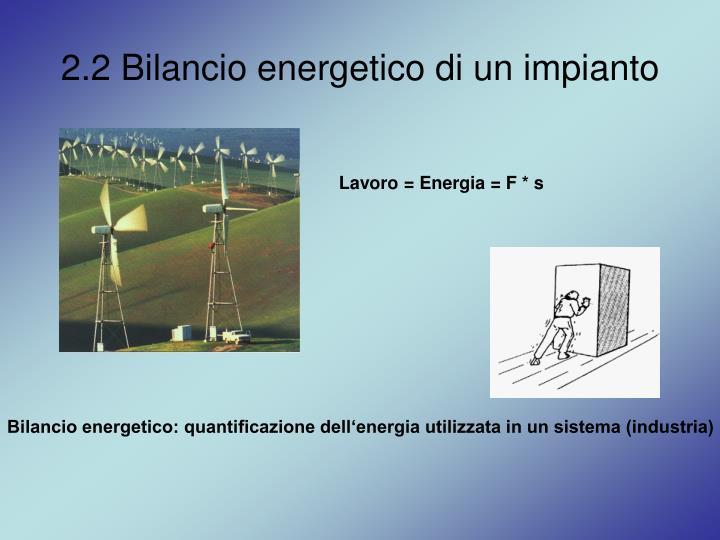 2.2 Bilancio energetico di un impianto