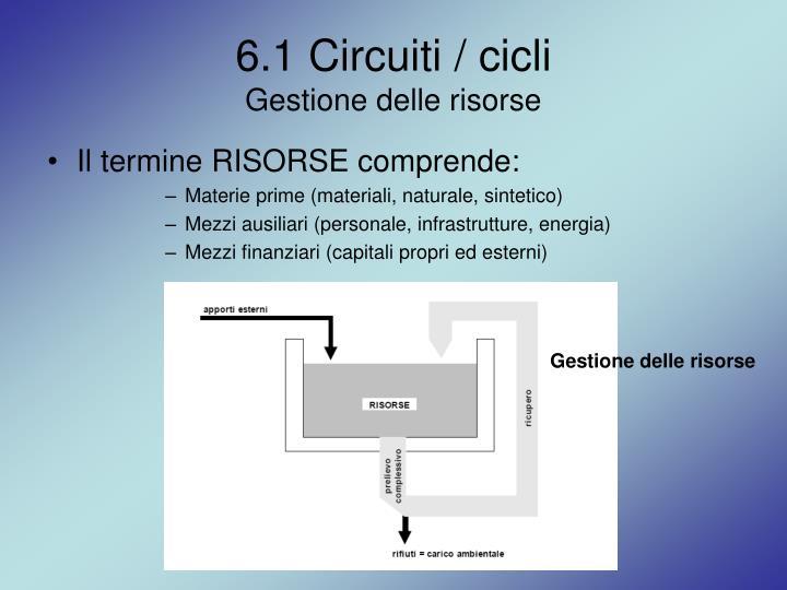 6.1 Circuiti / cicli