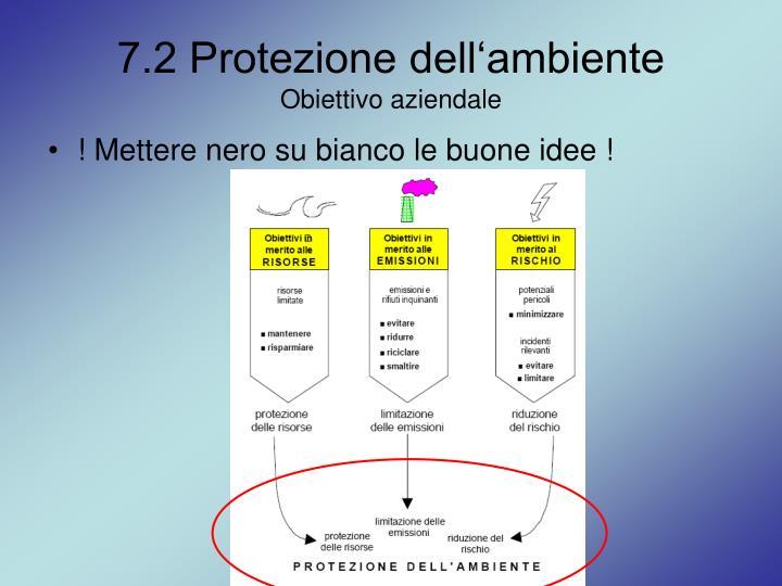 7.2 Protezione dell'ambiente