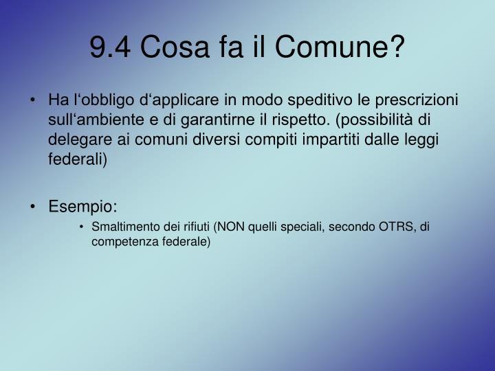 9.4 Cosa fa il Comune?