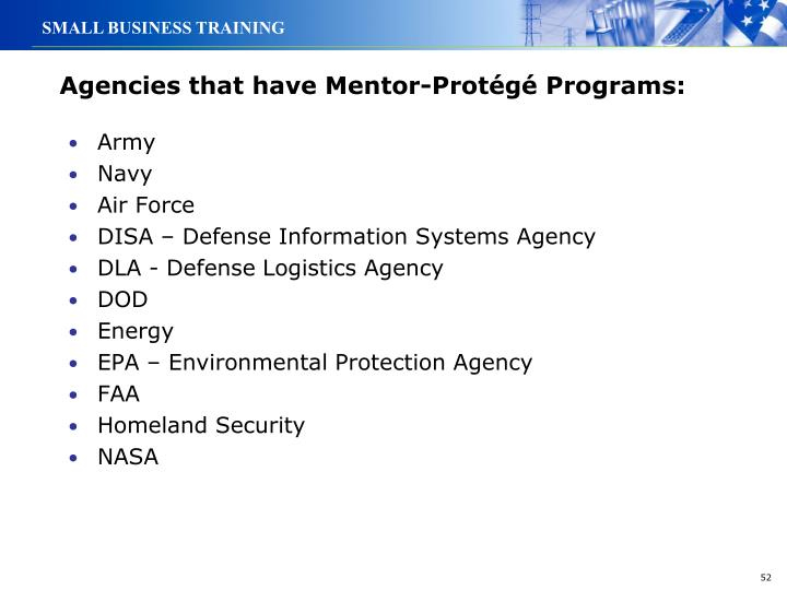 Agencies that have Mentor-Protégé Programs: