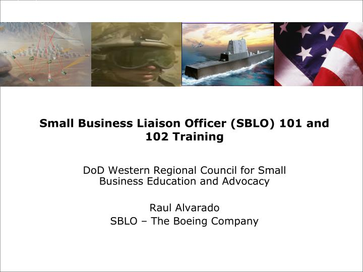 Small business liaison officer sblo 101 and 102 training