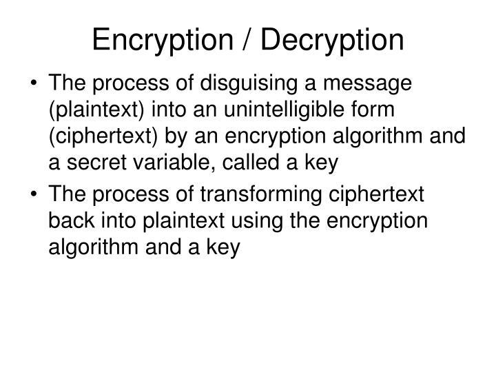 Encryption / Decryption