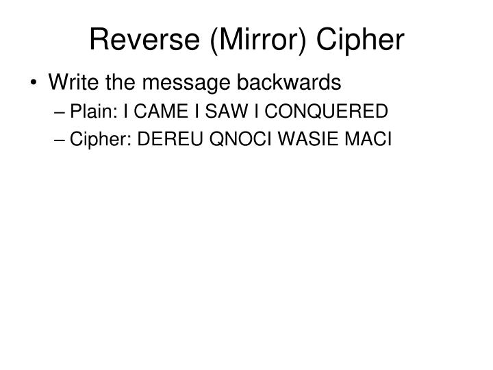 Reverse (Mirror) Cipher
