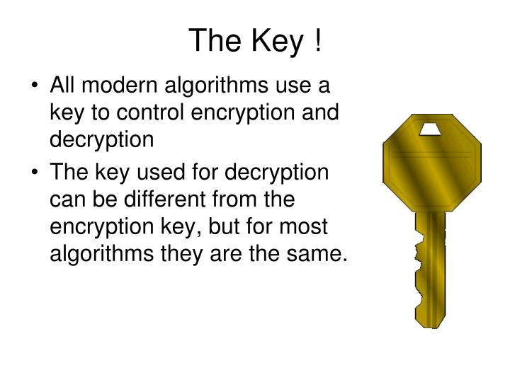 The Key !