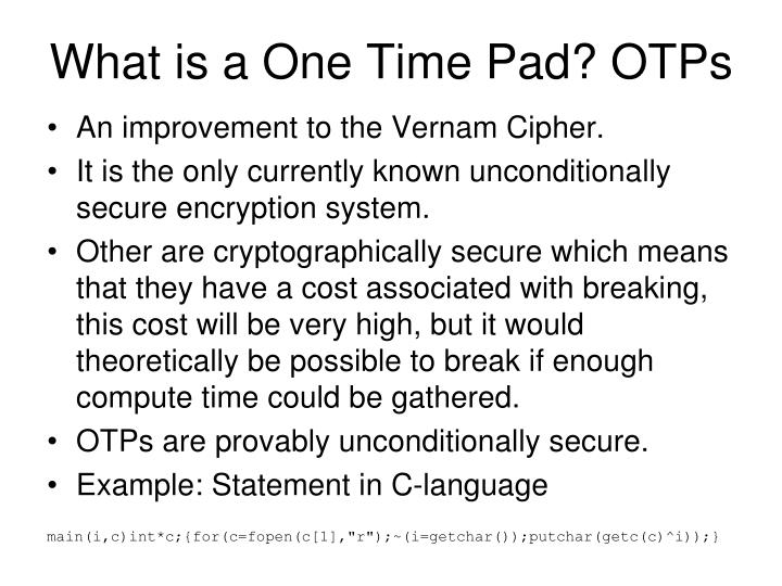 What is a One Time Pad? OTPs
