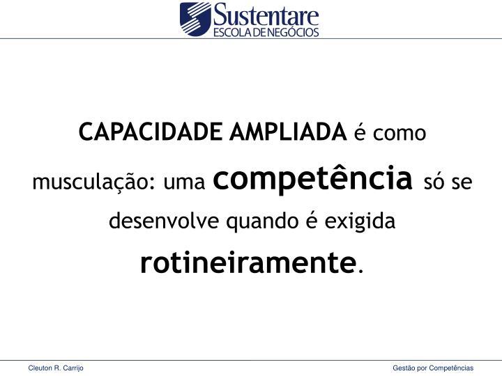 CAPACIDADE AMPLIADA