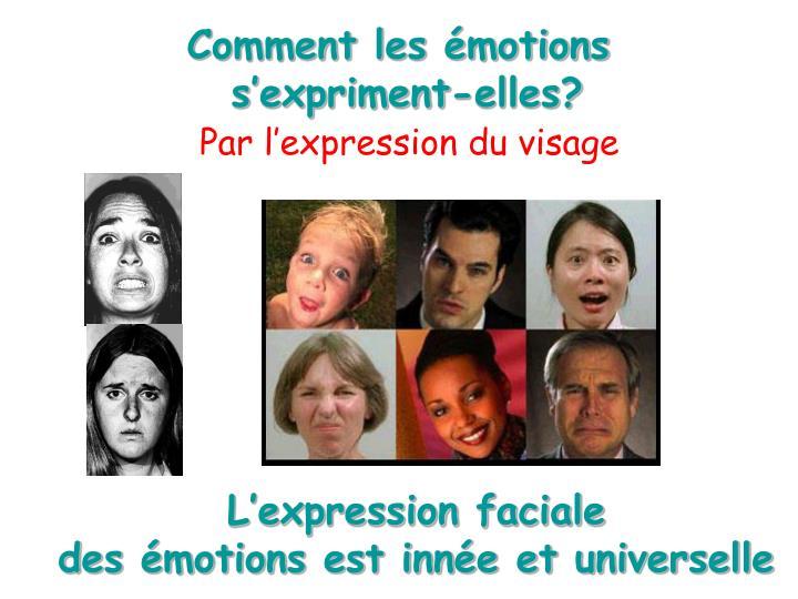 Comment les émotions