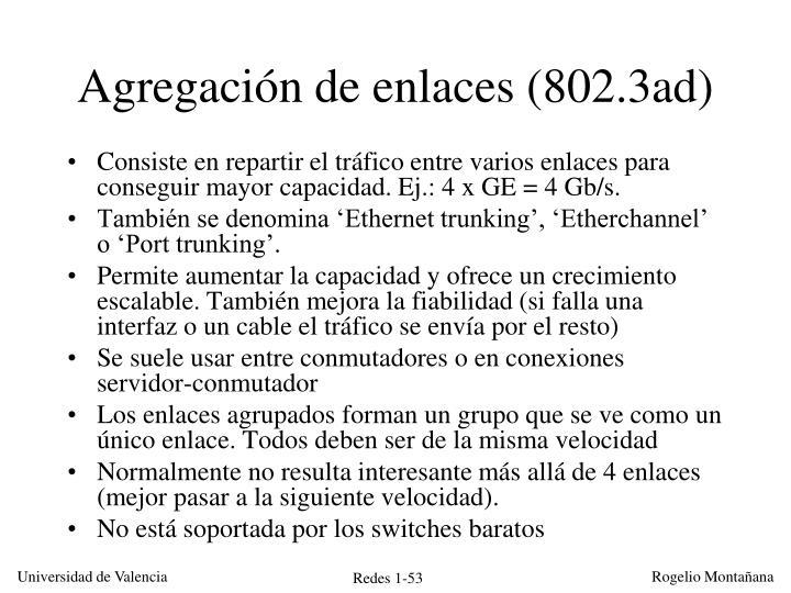 Agregación de enlaces (802.3ad)