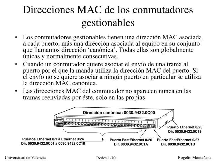 Direcciones MAC de los conmutadores gestionables