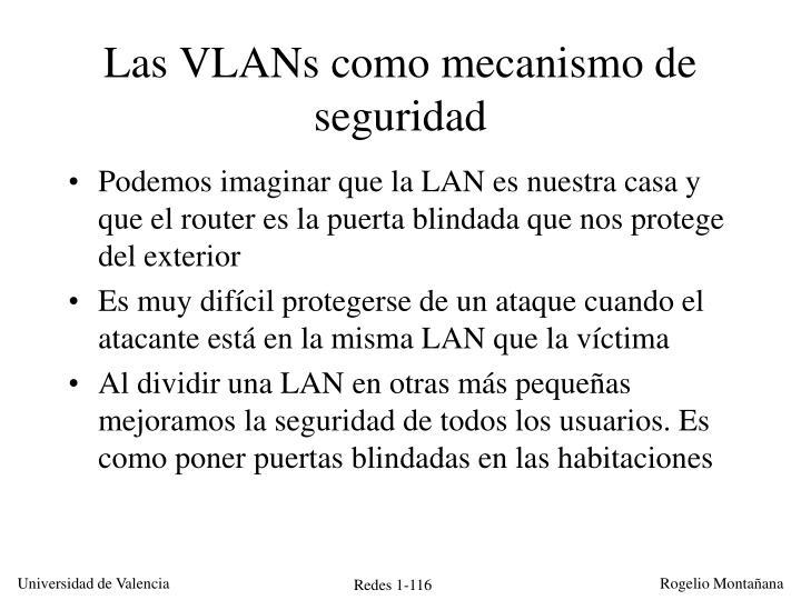 Las VLANs como mecanismo de seguridad