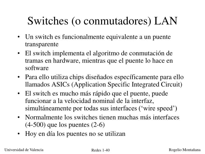 Switches (o conmutadores) LAN
