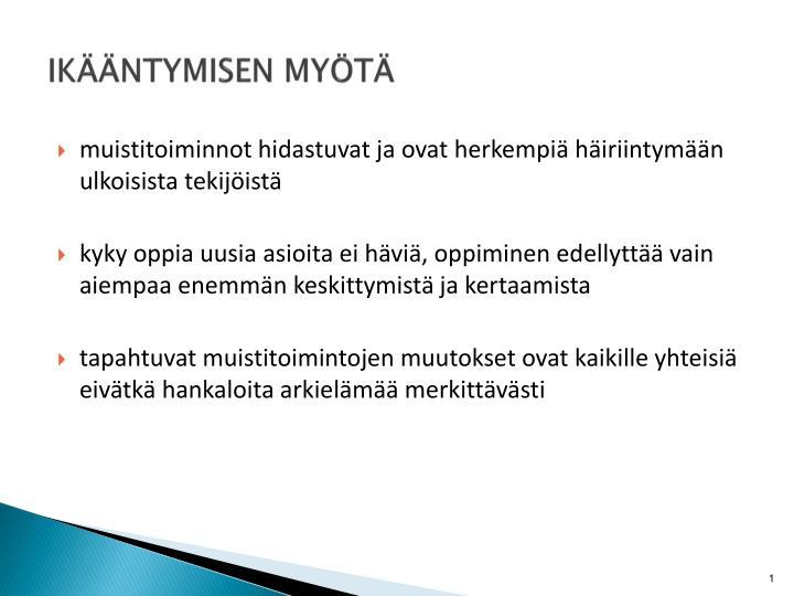 IKNTYMISEN MYT