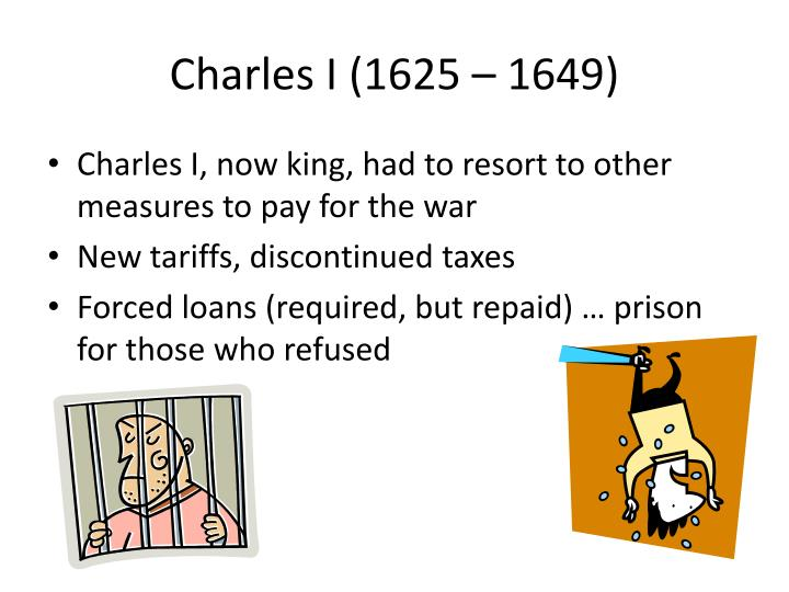 Charles I (1625 – 1649)