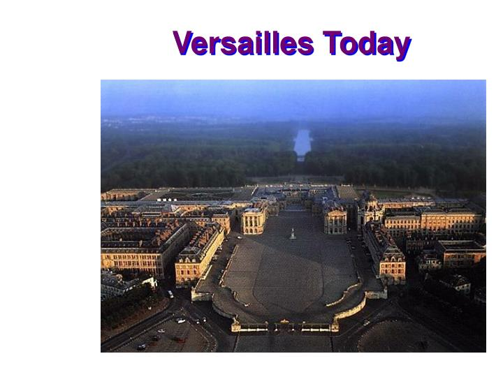 Versailles Today