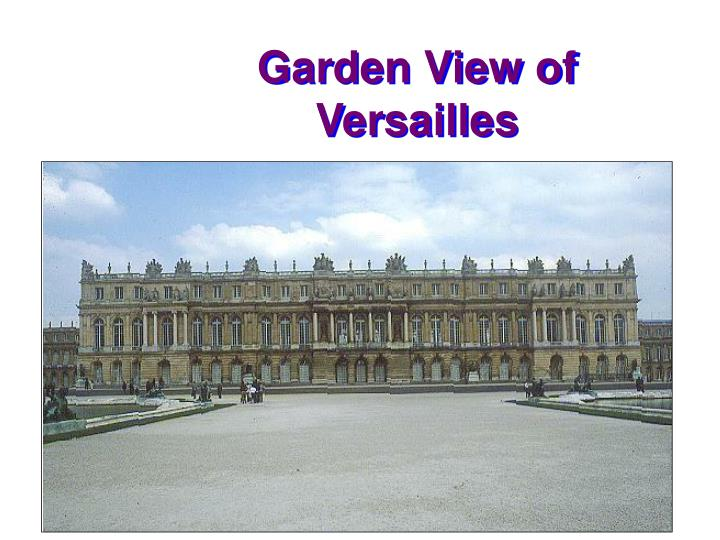 Garden View of Versailles