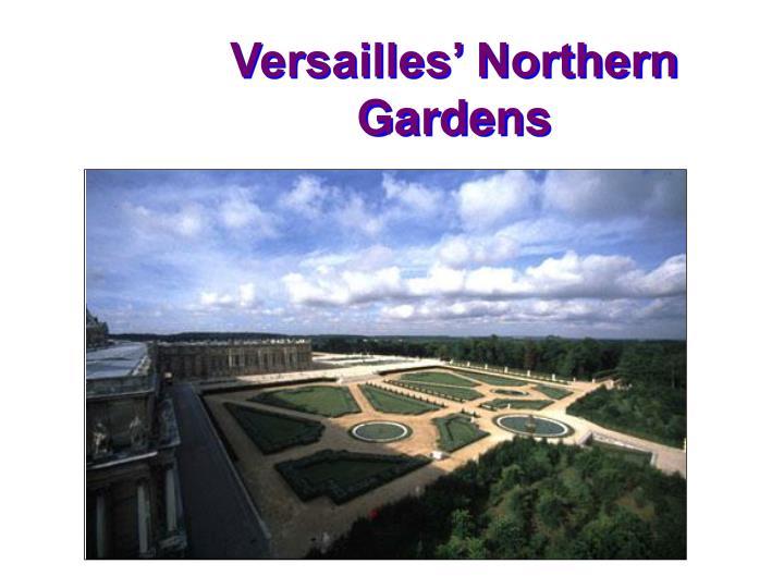 Versailles' Northern Gardens