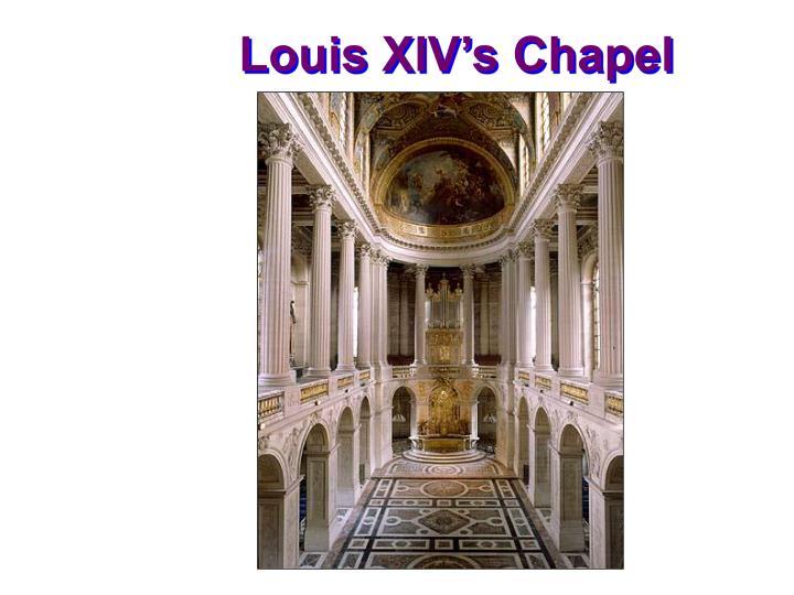 Louis XIV's Chapel