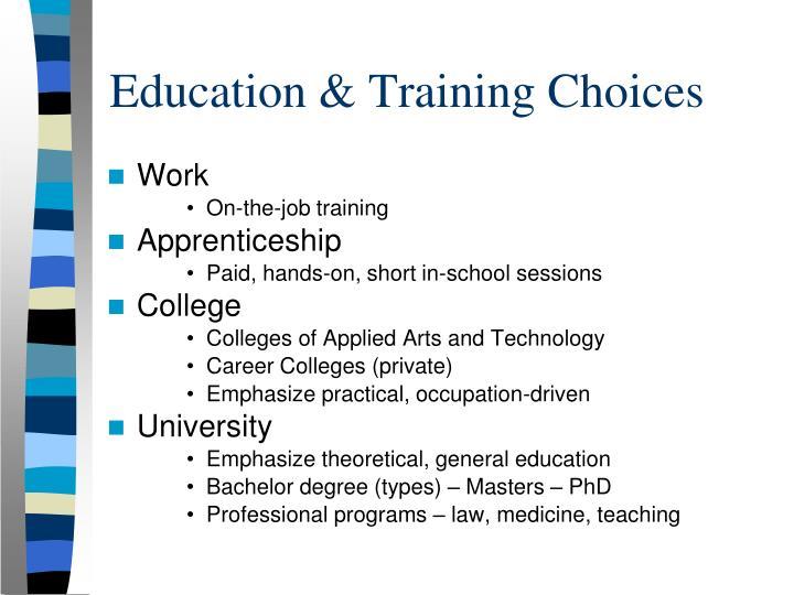 Education & Training Choices