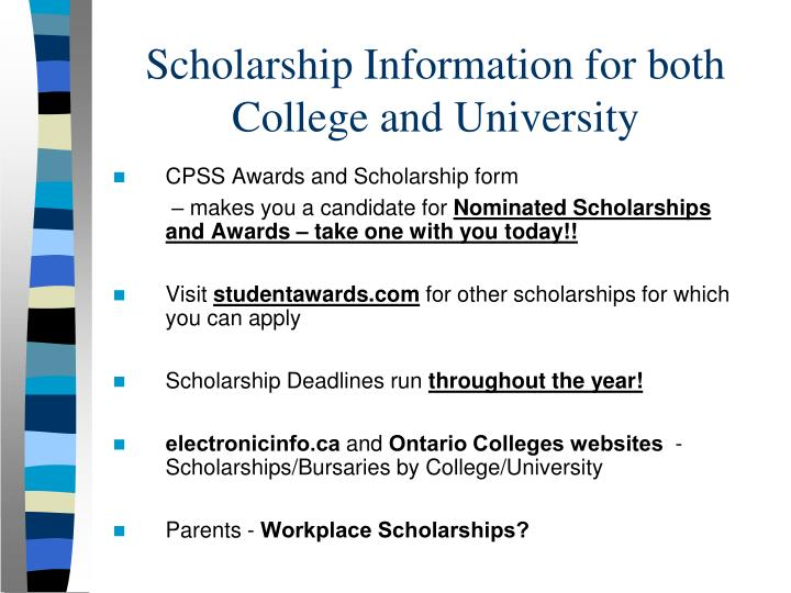 Scholarship Information for both College and University