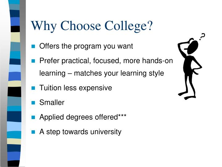 Why Choose College?