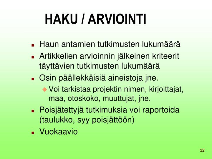 HAKU / ARVIOINTI