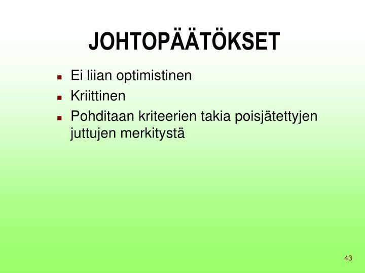 JOHTOPÄÄTÖKSET