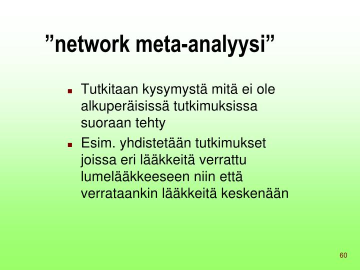 """network meta-analyysi"""